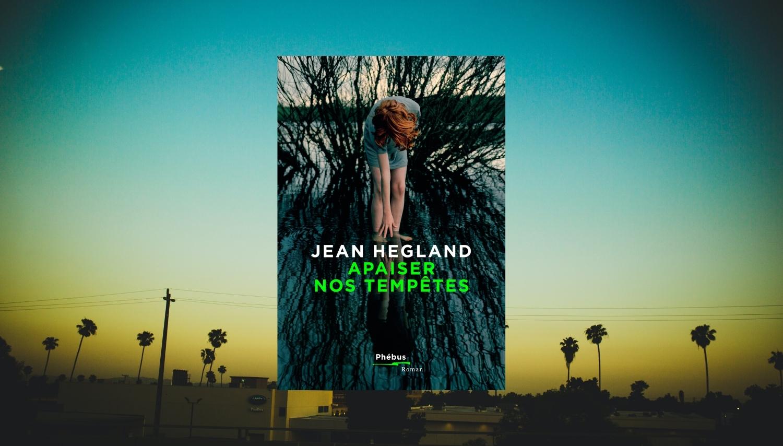 Rencontres avec Jean Hegland